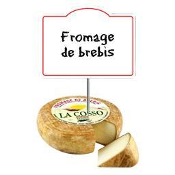 Fromage de brebis La Cosso 32% de MG