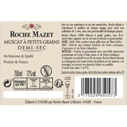 Roche Mazet Vin mousseux Muscat demi-sec la bouteille de 70 cl