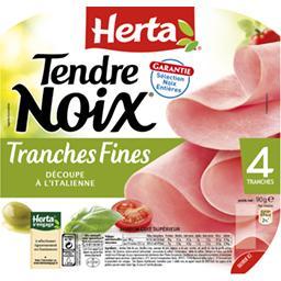Tendre Noix - Jambon tranches fines découpe à l'italienne