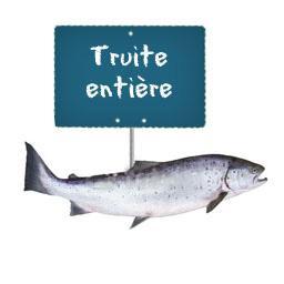 Truite entière ,vidée et préparé par votre poissonni...