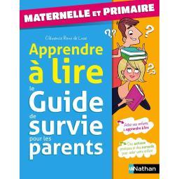 Guide de survie des parents - spécial apprendre à lire